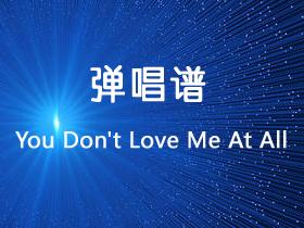 沈以诚《You Don't Love Me At All》吉他谱G调吉他弹唱谱